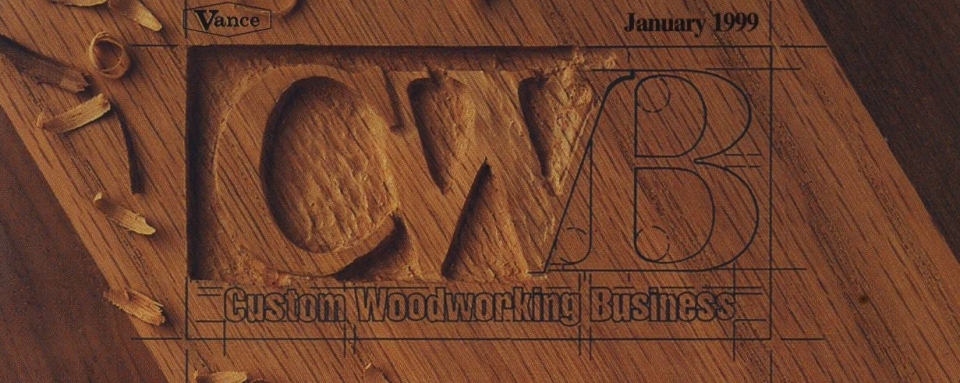 Publicity Custom Woodworking Business January 1999 Gary